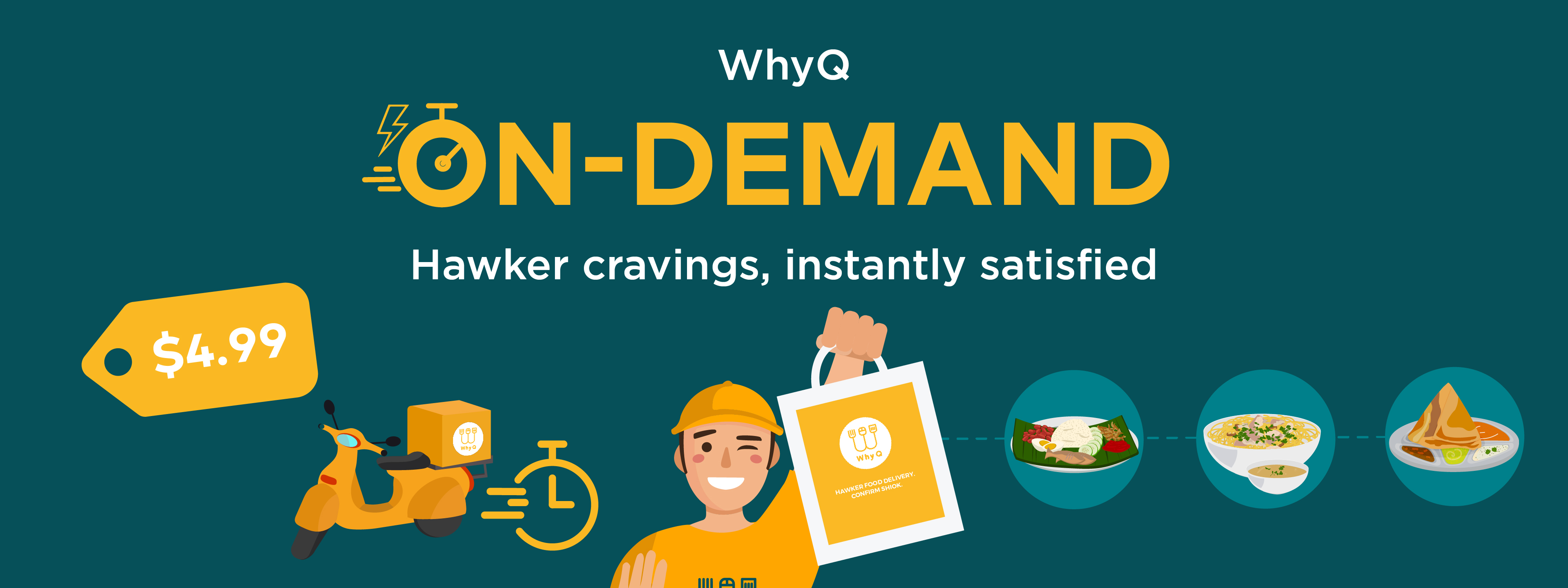 WhyQ On-demand. Hawker cravings, instantly satisfied.