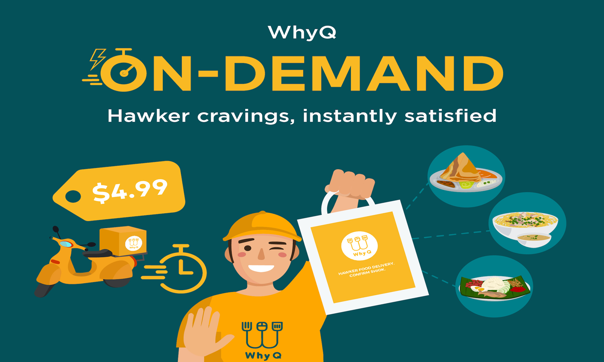 WhyQ On-Demand Hawker Cravings, Instantly Satisfied