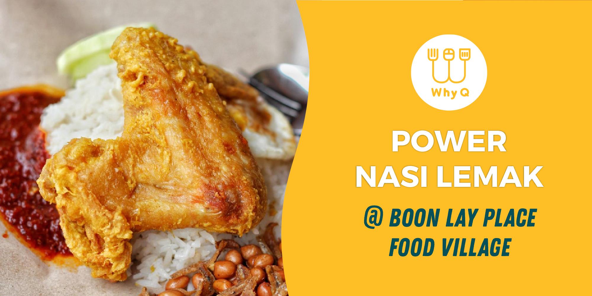 WhyQ halal guide Power Nasi Lemak at Boon Lay