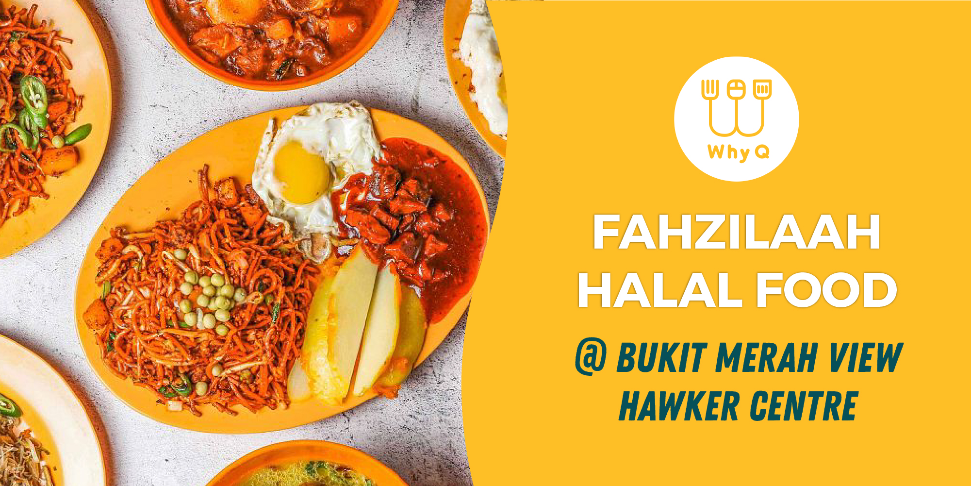 WhyQ halal guide Fahzilaah food at bukit merah view hawker