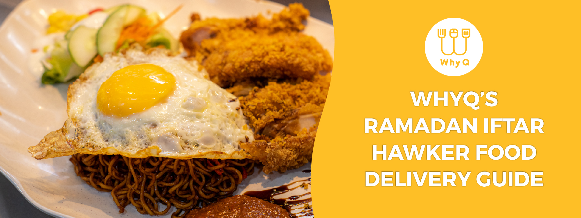 WhyQ Ramadan Iftar Hawker Food Delivery Guide
